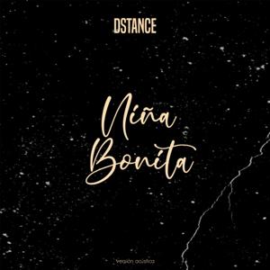 Dstance - Niña Bonita (Acústico)