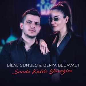 Bilal Sonses & Derya Bedavacı - Sende Kaldı Yüreğim