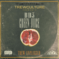 Green Juice (Trew Unplugged) [feat. Edson Sean] - Single