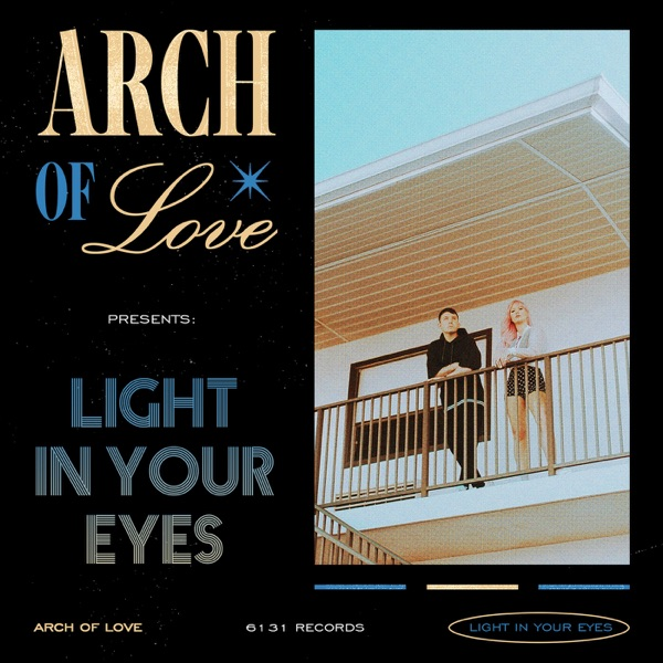 Arch Of Love Light In Your Eyes