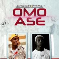 Dollypizzle & MohBad - Omo Ase - Single