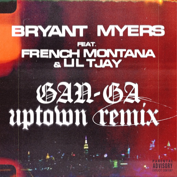 Gan-Ga (feat. French Montaña & Lil Tjay) [Uptown Remix] - Single