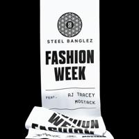 Steel Banglez - Fashion Week (feat. AJ Tracey & MoStack) artwork