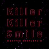 Killer Killer Smile