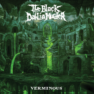 The Black Dahlia Murder - Removal of the Oaken Stake