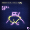 Seeka - Pull Up (feat. Cymaz & INTL) artwork