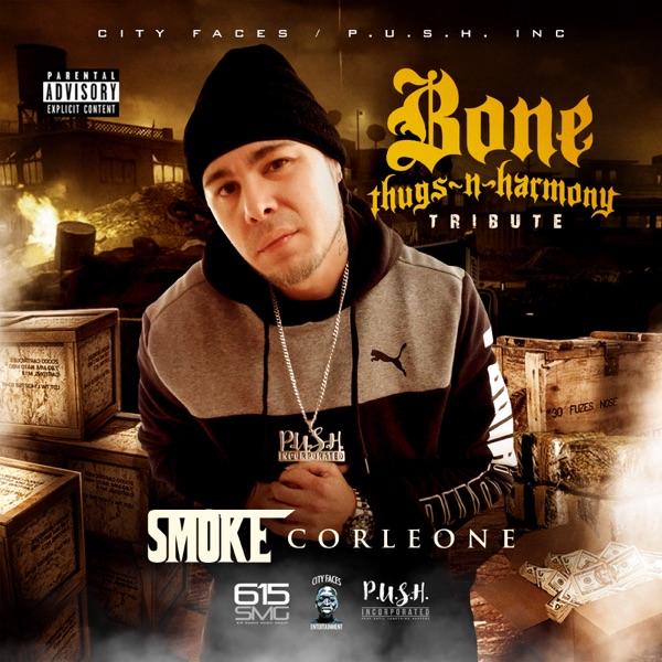 Bone Thugs n Harmony Tribute - Single