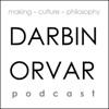 Darbin Orvar Podcast