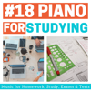 Homework Specialist - #18 Piano for Studying - Music for Homework, Study, Exams & Tests