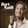 Bart Kaëll - Onwaarschijnlijk Mooi artwork