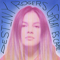 Destiny Rogers - Great Escape