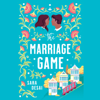 Sara Desai - The Marriage Game (Unabridged)  artwork