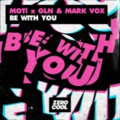 MOTi - Be With You