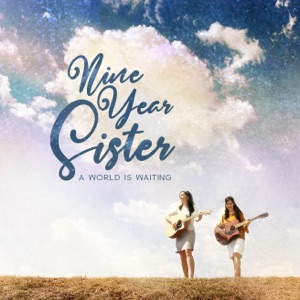 Nine Year Sister - Our Day