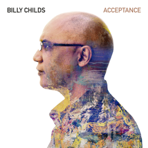 Billy Childs - Acceptance