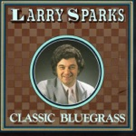 Larry Sparks - Waltz Of The Wind