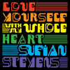 Sufjan Stevens - Love Yourself / With My Whole Heart - EP  artwork