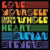 Sufjan Stevens - With My Whole Heart