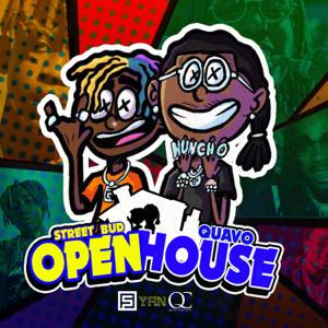 Street Bud & Quavo - Open House