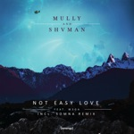 Mully, Shvman & M3GA - Not Easy Love (Somna Extended Remix)