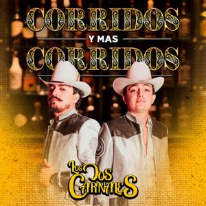 Los Dos Carnales - Corridos y Más Corridos