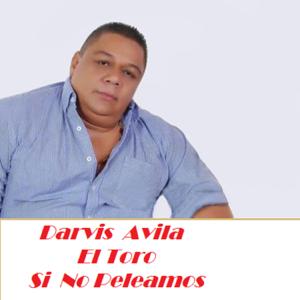 Darvis Avila El Toro - Bendita Duda