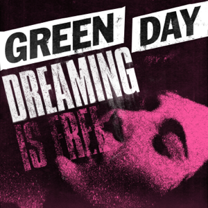 Green Day - Dreaming