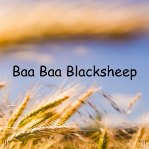 "Sleep Baby Sleep & Baby Lullaby - !!"" Baa Baa Blacksheep ""!!"