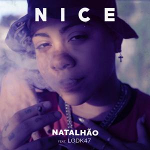 Natalhão & Lodk47 - Nice