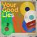 Your Good Lies