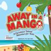 Little Big Stuff - Away in a Mango