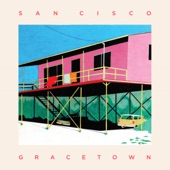 San Cisco - Too Much Time Together