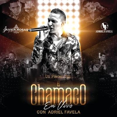 Un Placer, Fui El Chamaco (En Vivo) - Single - Adriel Favela