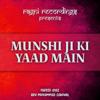 Fareed Ayaz Abu Muhammad Qawwal - Munshi Ji Ki Yaad Main artwork