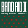 Band Aid II - Do They Know It's Christmas? artwork