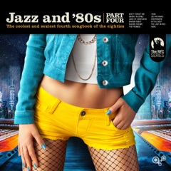 Jazz and 80s - Part Four