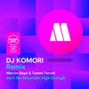 Ain't No Mountain High Enough (DJ Komori Remix) - Single, Marvin Gaye & Tammi Terrell