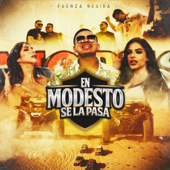 [Download] En Modesto Se La Pasa MP3