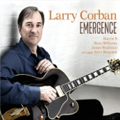 Larry Corban - You and the Night and the Music (feat. Harvie S, James Weidman & Steve Williams) feat. Harvie S,James Weidman,Steve Williams