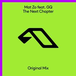 Mat Zo - The Next Chapter feat. GQ