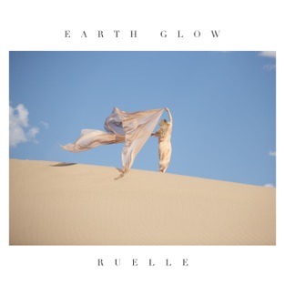 Ruelle – Earth Glow – EP [iTunes Plus AAC M4A]