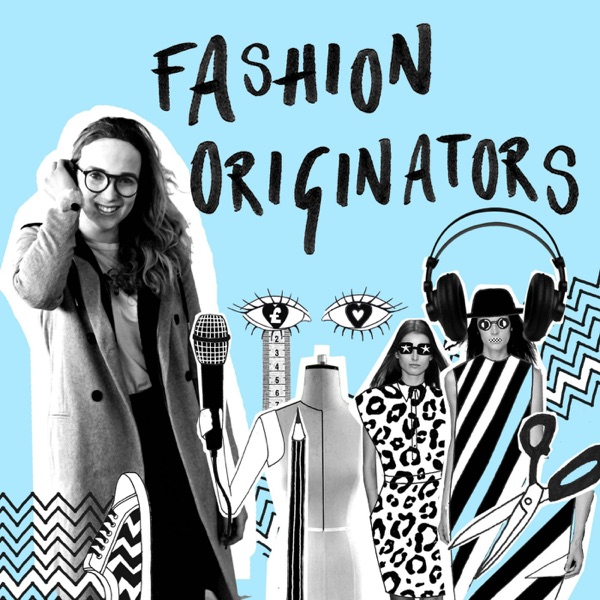 Fashion Originators – Podcast – Podtail