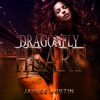 DragonFly Heart (Unabridged)