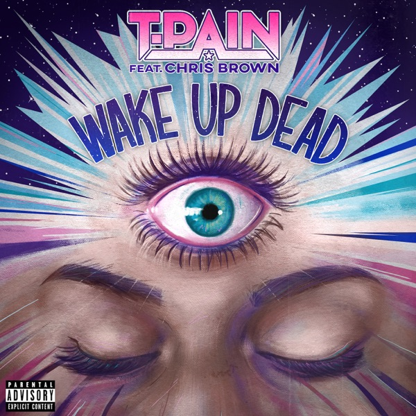 Wake Up Dead (feat. Chris Brown) - Single
