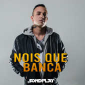 Nóis Que Banca (feat. Pacificadores)