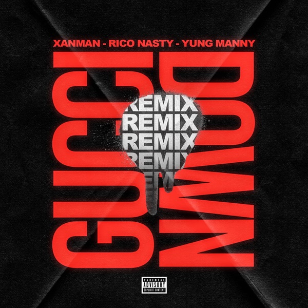 Gucci Down (feat. Yung Manny and Rico Nasty) [Remix] - Single