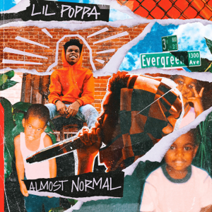 Lil Poppa - Almost Normal