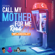 Call My Mother for Me (Roadmix) - Edwin & Sir Lancealot