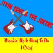 Jivin' Gene & The Jokers - Breakin' up Is Hard to Do