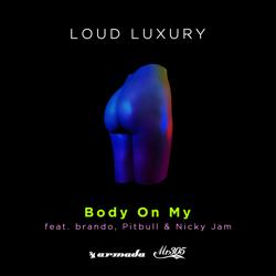 View album Body on My (feat. brando, Pitbull & Nicky Jam) - Single